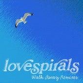 Walk Away Remixes by Lovespirals