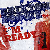 I´m Ready by Brixtonboogie