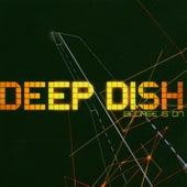 George Is On von Deep Dish