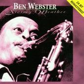 Stormy Weather von Ben Webster