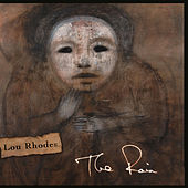 The Rain von Lou Rhodes