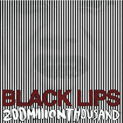 200 Million Thousand by Black Lips