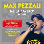 Me la caverò by Max Pezzali