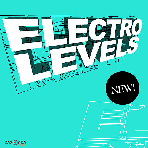 Electro Levels by Various Artists