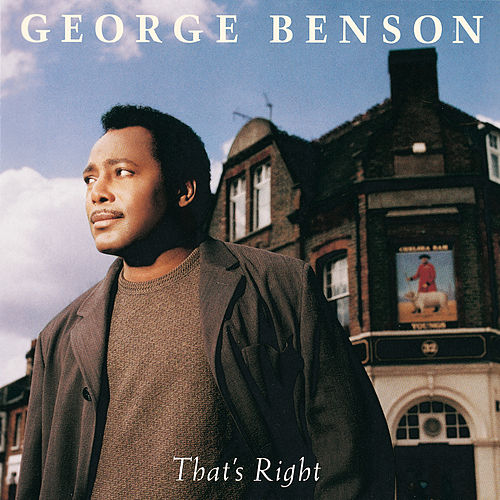 That's Right von George Benson