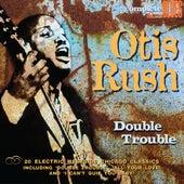 Double Trouble von Otis Rush