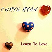 Learn to Love by Chrys Ryan