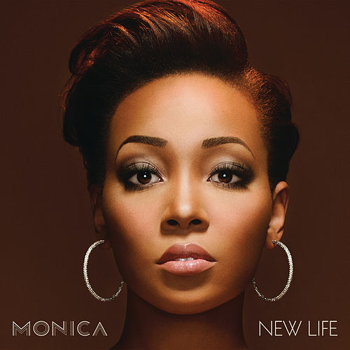 New Life by Monica