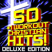 Best of Christian Hits! Workout by Christian Workout Hits