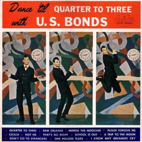 Rockmasters International Network Presents Dance 'Til Quarter to Three With U.S. Bonds by Gary U.S. Bonds