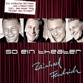 So ein Theater by Rainhard Fendrich