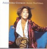 Algo Natural by Alejandra Guzmán