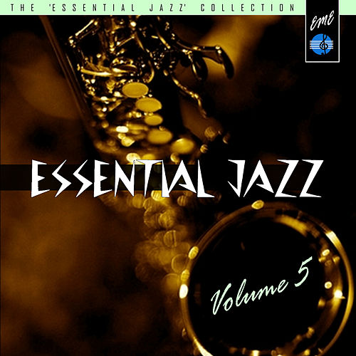 Essential Jazz, Vol. 5 by Various Artists