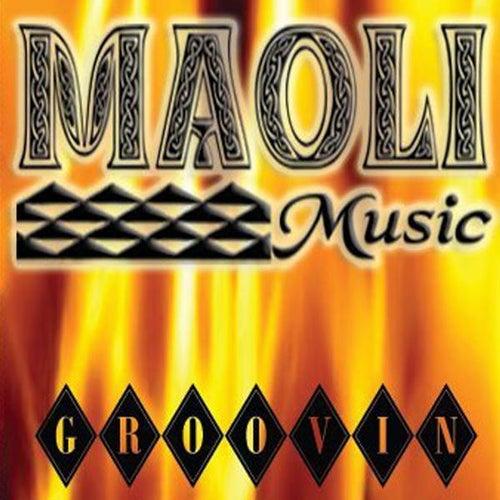 Groovin by Maoli