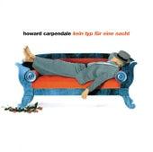 Kein Typ für eine Nacht von Howard Carpendale
