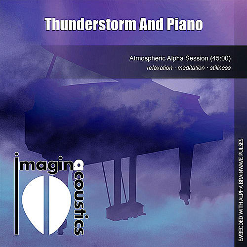 Thunderstorm and Piano by Imaginacoustics