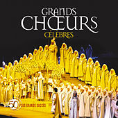 50 Plus Grands Succès : Grands Choeurs von Various Artists