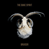 Bruiser von The Duke Spirit