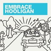 Hooligan by Embrace
