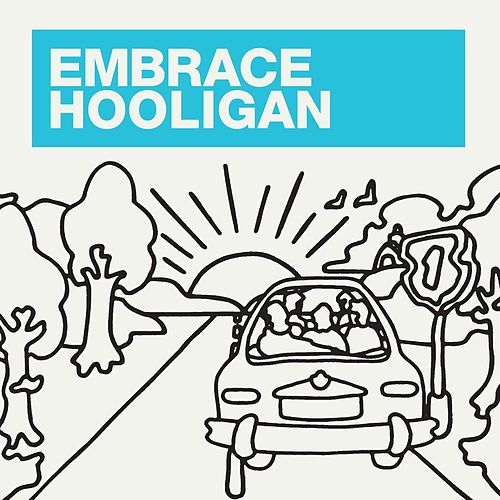 Hooligan by Embrace