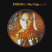 Mea Culpa Part II by Enigma