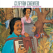 Frenchin' The Boogie von Clifton Chenier