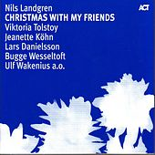 Christmas With My Friends by Nils Landgren