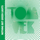 Nothing But Green Lights von Tom Vek