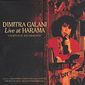 Live At Charama [Live Στο Χάραμα] (Complete Recordings) by Dimitra Galani (Δήμητρα Γαλάνη)