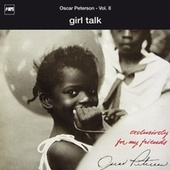 Exclusively For My Friends Vol. II - Girl Talk by Oscar Peterson