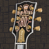 B.B. King & Friends - 80 von B.B. King