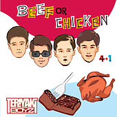 Beef Or Chicken von Teriyaki Boyz