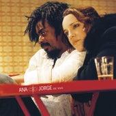 Ana E Jorge by Ana Carolina & Seu Jorge