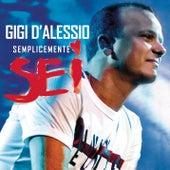 Semplicemente 6 by Gigi D'Alessio