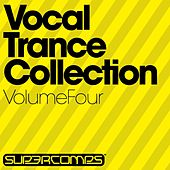 Vocal Trance Collection, Volume Four by Various Artists