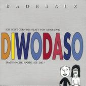 Diwodaso by Badesalz