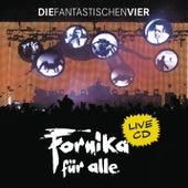 Fornika für alle by Die Fantastischen Vier