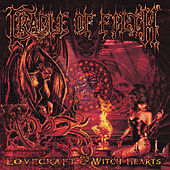Lovecraft & Witch Hearts by Cradle of Filth