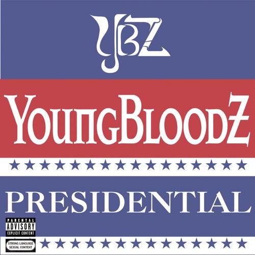Presidential von Youngbloodz