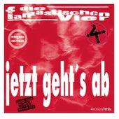 Jetzt geht's ab - Jubiläums-Edition by Die Fantastischen Vier