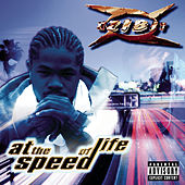 At The Speed Of Life by Xzibit
