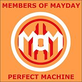 Perfect Machine von Members Of Mayday