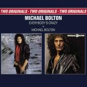 Everybody's Crazy von Michael Bolton