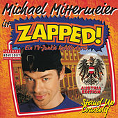 Zapped! - Austria Edition by Michael Mittermeier