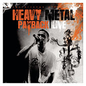 Heavy Metal Payback Live by Bushido