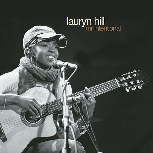 Mr. Intentional von Lauryn Hill
