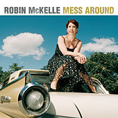 Mess Around von Robin McKelle