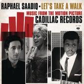 Let's Take A Walk von Raphael Saadiq