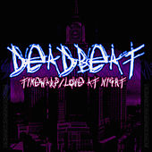 TimeWarp / Love at Night by Deadbeat