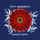 Sweet Spot - EP by Tift Merritt